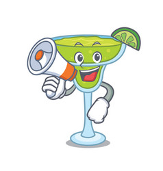 With megaphone margarita character cartoon style vector