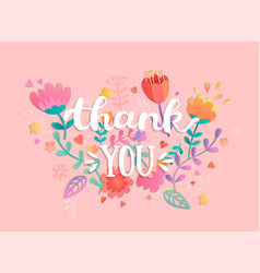 thank you handwritten inscription with flowers vector image vector image