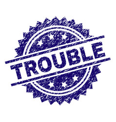 Grunge textured trouble stamp seal vector