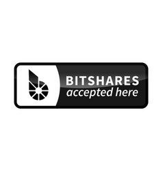 bitshares accepted here black glossy badge on vector image vector image