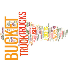 The lowdown on bucket trucks text background word vector