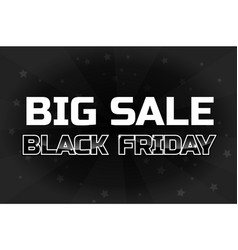 big sale design template black friday inscription vector image