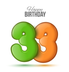 birthday Greeting card with numbers 33 thirty vector image