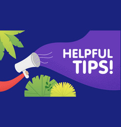 Male hand holding megaphone with helpful tips vector