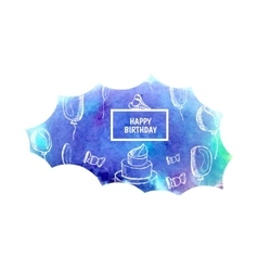 Watercolor greeting background happy birthday text vector image