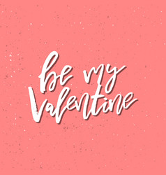 will you be my valentine - inspirational vector image