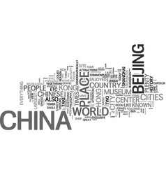 the lowdown on china travel text background word vector image