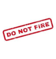 Do Not Fire Text Rubber Stamp vector image vector image