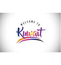 Kuwait welcome to message in purple vibrant vector