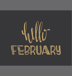 poster with lettering hello february vector image