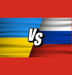 versus ukraine vs russia concept the concept of vector image