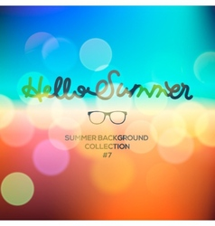 Hello summer summertime blurred background vector image