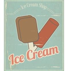 Ice Cream Vintage Card vector image vector image