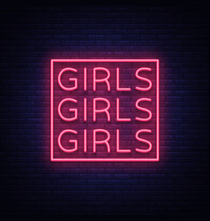 girls neon sign night light sign erotica vector image
