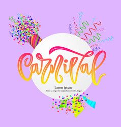 Carnival hand calligraphy lettering inscription on vector