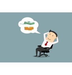 Happy businessman dreaming about money vector