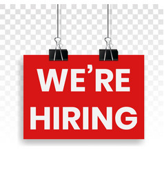 Were hiring we are now recruiting sign flat icon vector