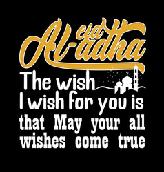 Wish i wish for you is that may your all vector