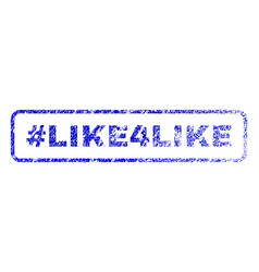 hashtag like4like rubber stamp vector image