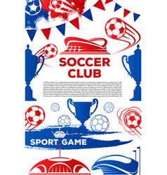 Soccer club football game poster vector