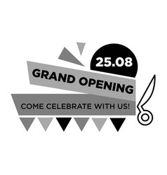 Grand opening on 25 august monochrome emblem vector