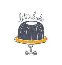 lets bake motivational slogan handwritten with vector image