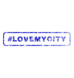 Hashtag lovemycity rubber stamp vector