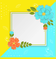 paper flowers and leaves on bright vector image vector image