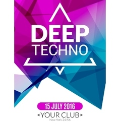 Club electronic deep techno music poster Musical vector