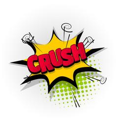 crush crash comic book text pop art vector image