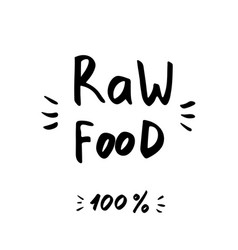 raw food - hand drawn brush text badge sticker vector image vector image