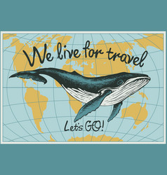 Travel banner with hand-drawn whale and world map vector