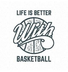Vintage basketball sports tee design in retro vector