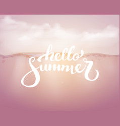 hello summer on the sea backgraund brush vector image