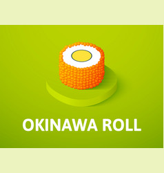 Okinawa roll isometric icon isolated on color vector