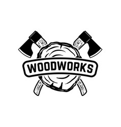 Woodworks emblem template with crossed lumberjack vector