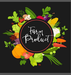 farm product vegetables fresh organic spice herb vector image