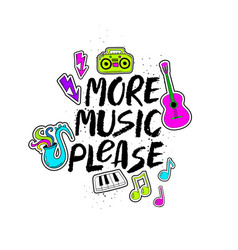 More music please lettering with funny stickers vector