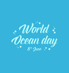 World ocean day blue background vector