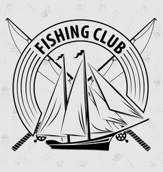 Fishing sport club logo with sailing ship vector