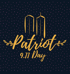 Patriot day typographic vector