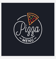 pizza menu logo round linear logo pizza slice vector image