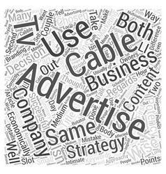 Cable Tv Advertising With A Difference Word Cloud vector image