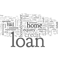 A bad credit homeowner loan can be found cheaply vector