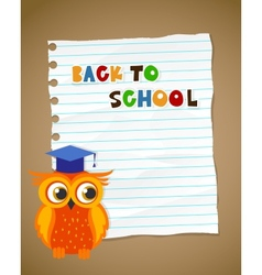 Back to school on wrinkled lined paper and owl eps vector image