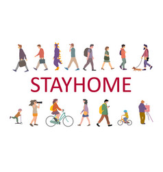 warning placard stay home where people going vector image