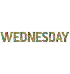 Word wednesday decorative zentangle object word vector