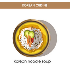 korean cuisine noodle soup traditional dish food vector image