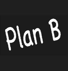 plan b vector image