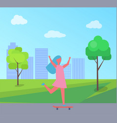 girl skateboarding skyscrapers and trees vector image